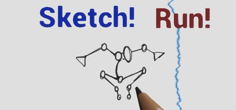 Sketch! Run!